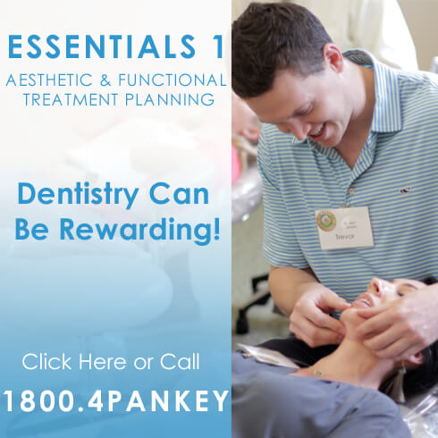 Essentials 1 at The Pankey Institute