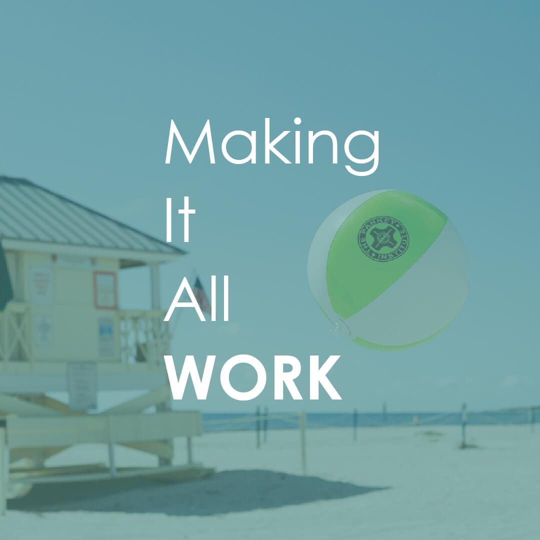 Making It All Work - Women's Retreat